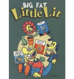 Big Fat Little Lit - Art Spiegelman, Françoise Mouly