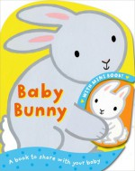 Bunny. Illustrated by Emily Bolam - Emily Bolam