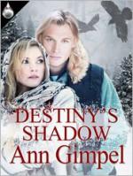 Destiny's Shadow - Ann Gimpel