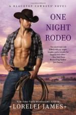 One Night Rodeo - Lorelei James