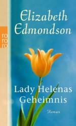 Lady Helenas Geheimnis - Elizabeth Edmondson, Elvira Willems