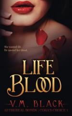 Life Blood (Cora's Choice) (Volume 1) - V. M. Black