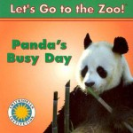 Panda's Busy Day (Let's Go To The Zoo!) - Laura Gates Galvin, Jesse Cohen