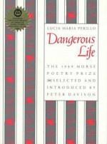 Dangerous Life (Morse Poetry Prize) - Lucia Perillo, Peter Davison