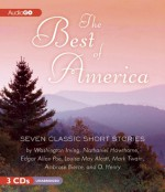 The Best of America: The Greatest Short Fiction by America's Finest Writers - Norman Dietz, Louisa May Alcott, Mark Twain, Patrick Fraley, John Chancer, O. Henry, Bronson Pinchot, Nathaniel Hawthorne, Washington Irving, Ambrose Bierce, Geraint Wyn Davies, Katherine Fenton, Russ Holcomb