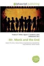 Mr. Monk and the End - Agnes F. Vandome, John McBrewster, Sam B Miller II