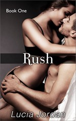 Rush - Lucia Jordan