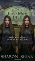 The Truth-Teller's Tale - Sharon Shinn