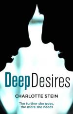 Deep Desires - Charlotte Stein