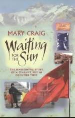Waiting For The Sun - Mary Craig