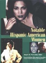 Notable Hispanic American Women: Book II (Notable Hispanic American Women) - Joseph M. Palmisano