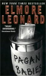 Pagan Babies - Elmore Leonard