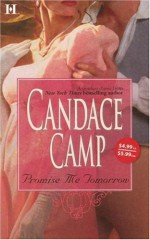 Promise Me Tomorrow - Candace Camp