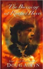 The Burning of Rachel Hayes - Doug Allyn