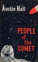 People of the Comet - Austin Hall, Jack Gaughan, R.K. Murphy