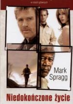 Niedokończone życie - Mark Spragg