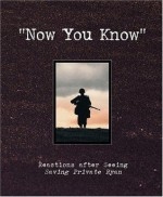 """""""Now You Know"""": Reactions After Seeing Saving Private Ryan - Jesse Kornbluth, Linda Sunshine, Steve Case, Inc. America Online, Dreamworks Pictures"""