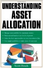 Understanding Asset Allocation - Scott Frush