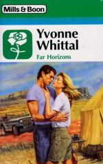 Far Horizons - Yvonne Whittal