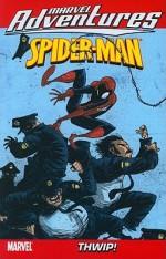Marvel Adventures Spider-Man - Volume 14: Thwip! - Paul Tobin, Matteo Lolli