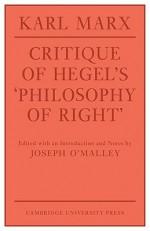 Critique of Hegel's Philosophy of Right - Karl Marx, Annette Jolin, Joseph O'Malley