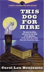 This Dog for Hire - Carol Lea Benjamin