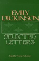 Emily Dickinson: Selected Letters - Emily Dickinson, Thomas H. Johnson