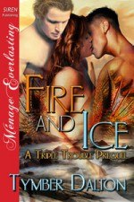 Fire and Ice - Tymber Dalton