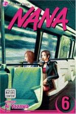 Nana, Vol. 6: v. 6 - Ai Yazawa