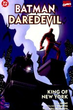 Batman/Daredevil: King of New York - Alan Grant, Eduardo Barreto, Matt Hollingsworth