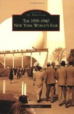The 1939-1940 New York World's Fair - Bill Cotter