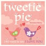 Tweetie Pie - Veronica Henry