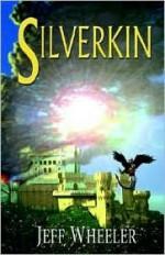 Silverkin - Jeff Wheeler