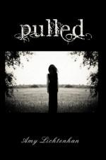 Pulled - A.L. Jackson, Amy Lichtenhan