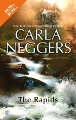The Rapids - Carla Neggers
