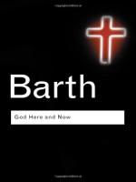 God Here and Now (Routledge Classics) - Karl Barth, Paul Matthews Van Buren