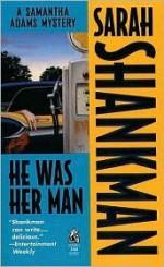 He Was Her Man: He Was Her Man - Sarah Shankman, Jane Chelius