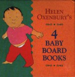 Helen Oxenbury 4 Baby Board Books Boxed Set: All Fall Down, Clap Hands, Goodnight, Tickle Tickle - Helen Oxenbury