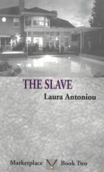 The Slave - Laura Antoniou
