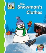 The Snowman's Clothes (First Words) - Anders Hanson