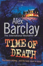 Time Of Death - Alex Barclay