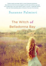 The Witch of Belladonna Bay - Hillary Huber, Johanna Parker, Cris Dukehart, Suzanne Palmieri