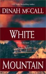 White Mountain - Dinah McCall, Sharon Sala
