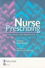 Nurse Prescribing: Politics To Practice - Mark Jones