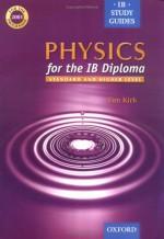 Physics For The Ib Diploma - Tim Kirk