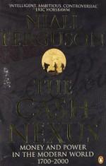 The Cash Nexus - Niall Ferguson