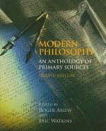 Modern Philosophy: An Anthology of Primary Sources - Roger Ariew, Eric Watkins
