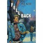 Fell Back - M. E. Kerr