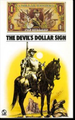"The Devil's Dollar Sign (A ""Dollar"" Western) - Joe Millard"