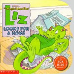 Liz Looks For A Home - Tracey West, Bob Ostrom